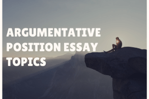 Argumentative position essay topics list