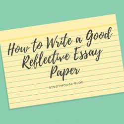 How to Write a Good Reflective Essay Paper
