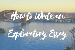 How to Write an Exploratory Essay