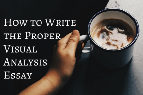 How to Write the Proper Visual Analysis