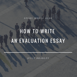 How to Write an Evaluation Essay