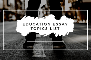 Education Essay Topics List
