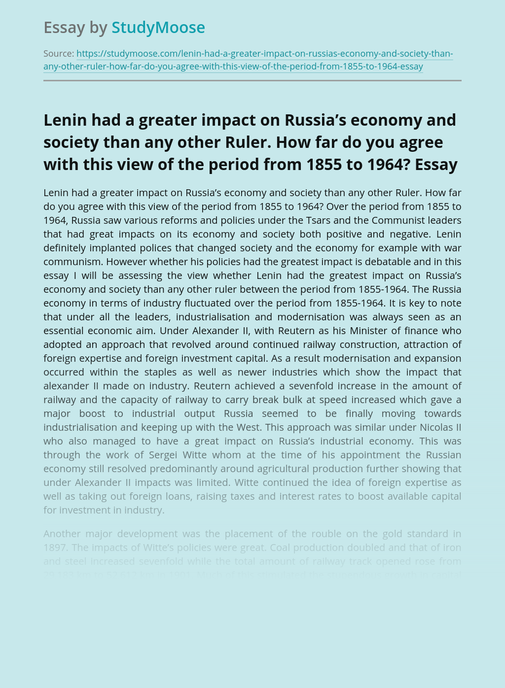 Lenin had a greater impact on Russia's economy and society than any other Ruler. How far do you agree with this view of the period from 1855 to 1964?