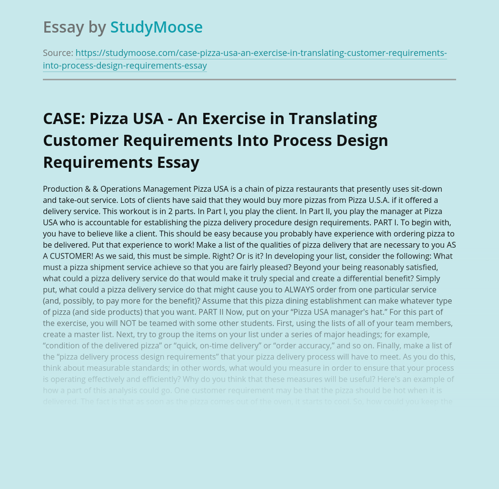 CASE: Pizza USA - An Exercise in Translating Customer Requirements Into Process Design Requirements
