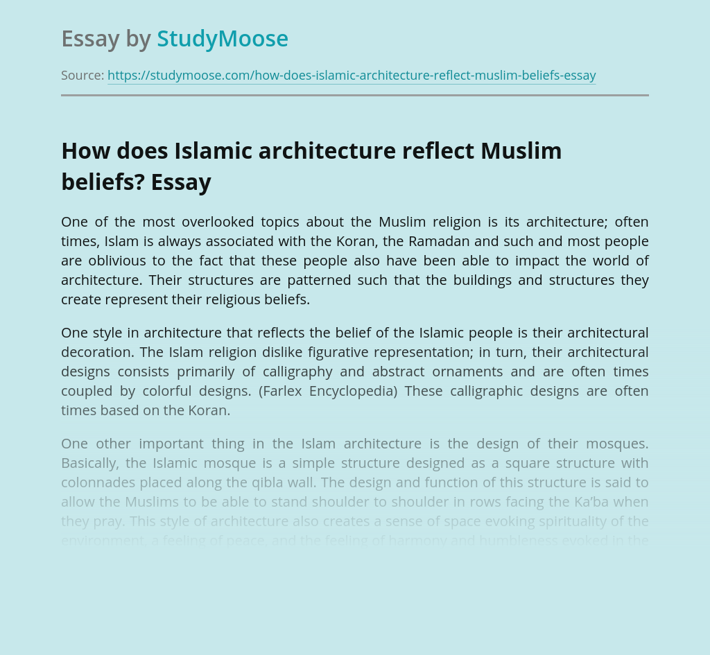 How does Islamic architecture reflect Muslim beliefs?