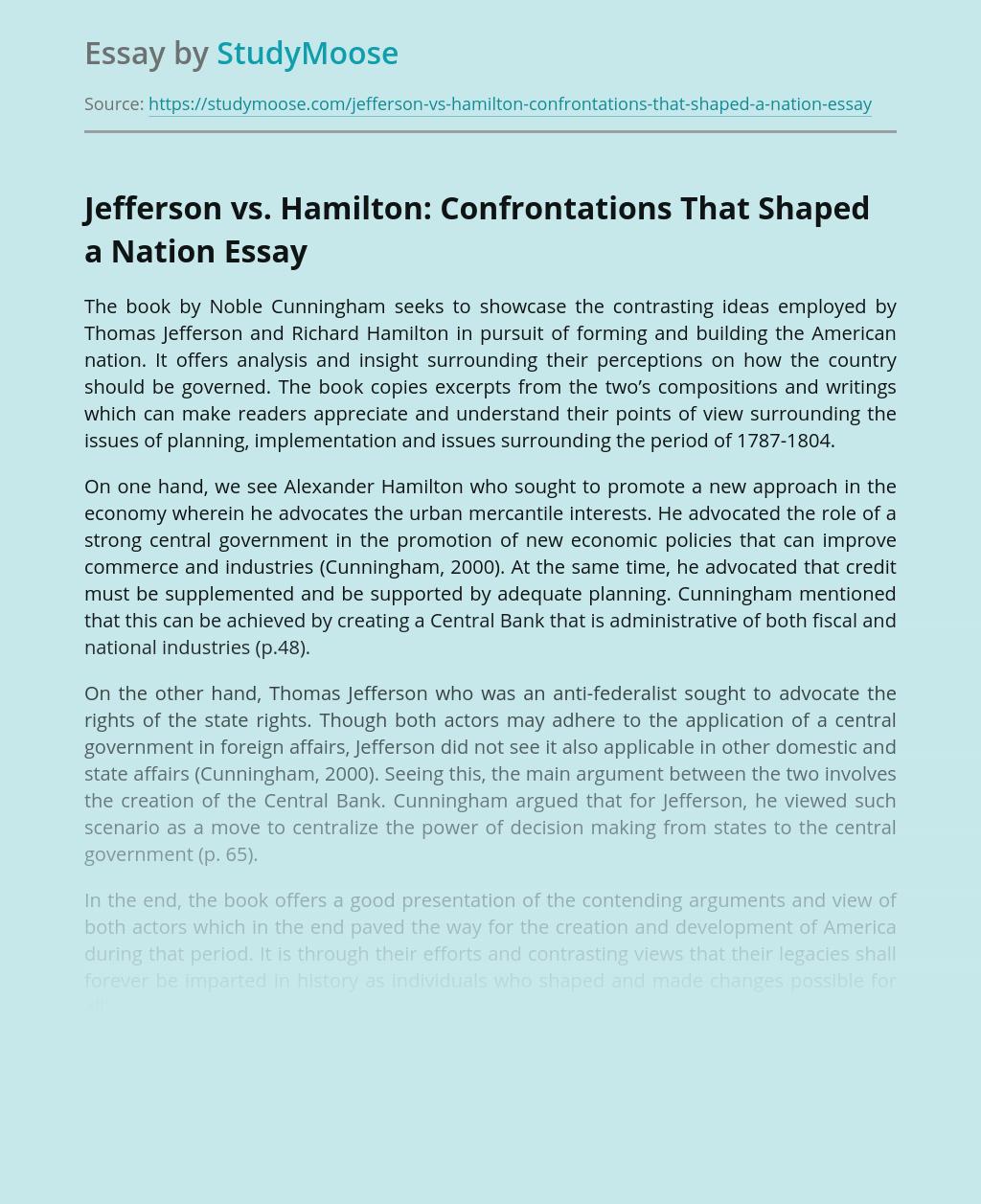 Jefferson vs. Hamilton: Confrontations That Shaped a Nation