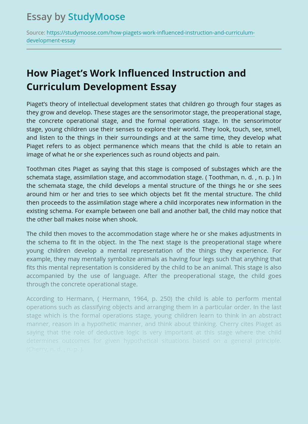 How Piaget's Work Influenced Instruction and Curriculum Development
