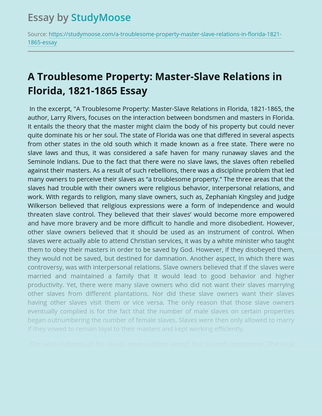 Problem of Slavery in A Troublesome Property