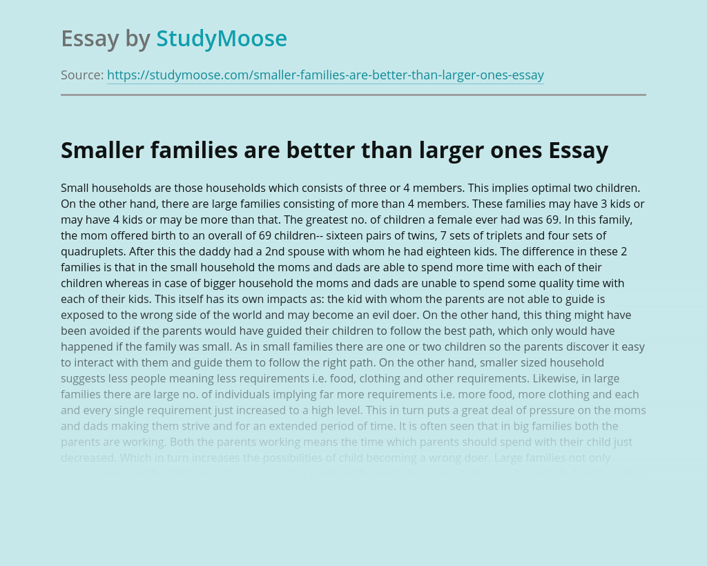 Smaller families are better than larger ones