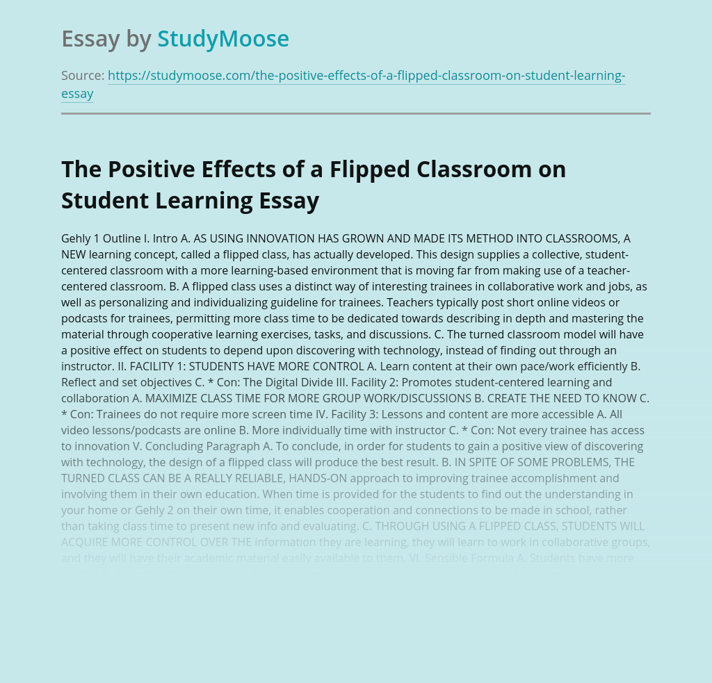 The Positive Effects of a Flipped Classroom on Student Learning