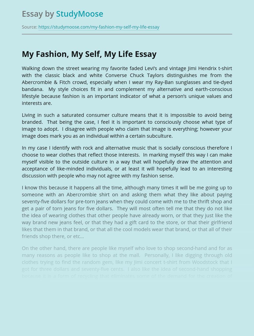 My Fashion, My Self, My Life