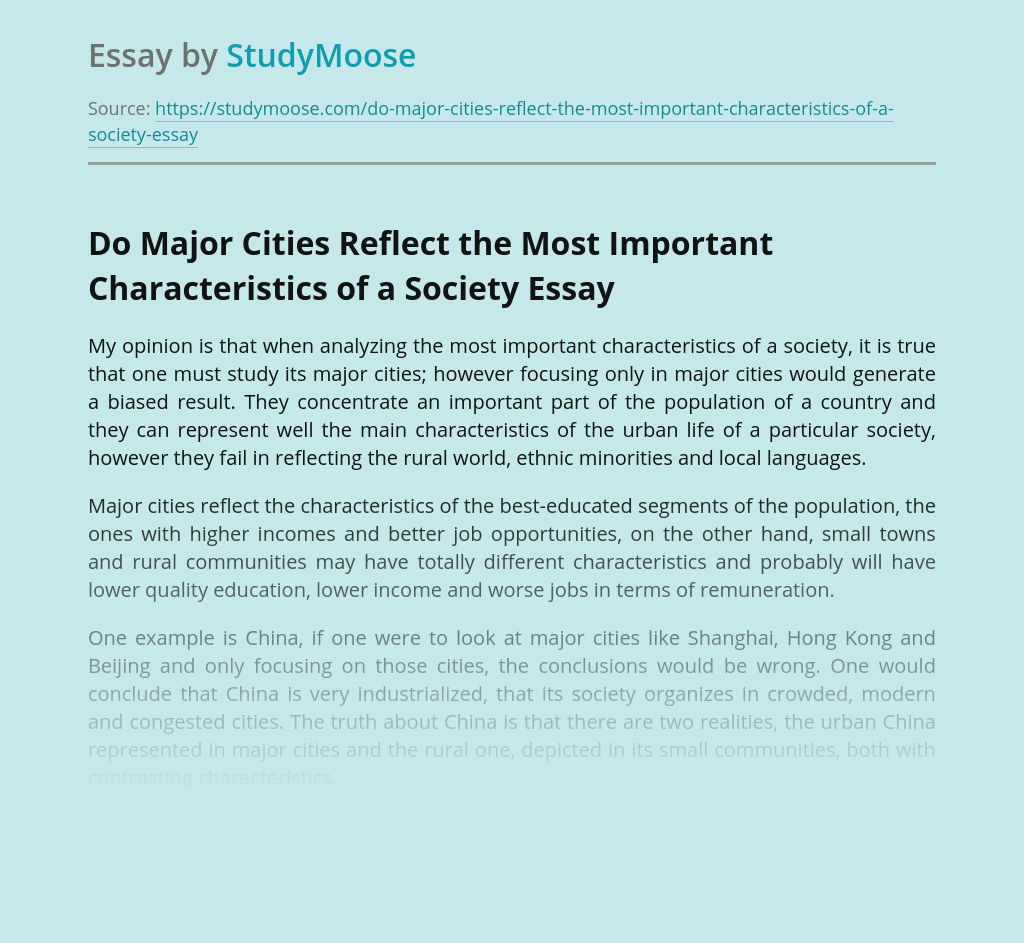 Do Major Cities Reflect the Most Important Characteristics of a Society