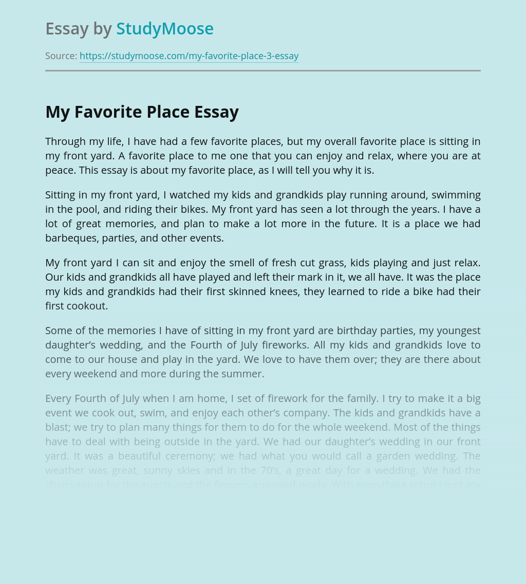 A Place That Is Special To Me Essay