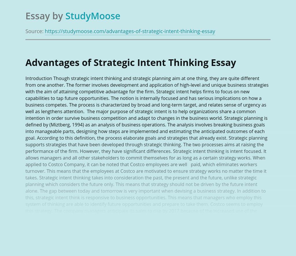 Advantages of Strategic Intent Thinking