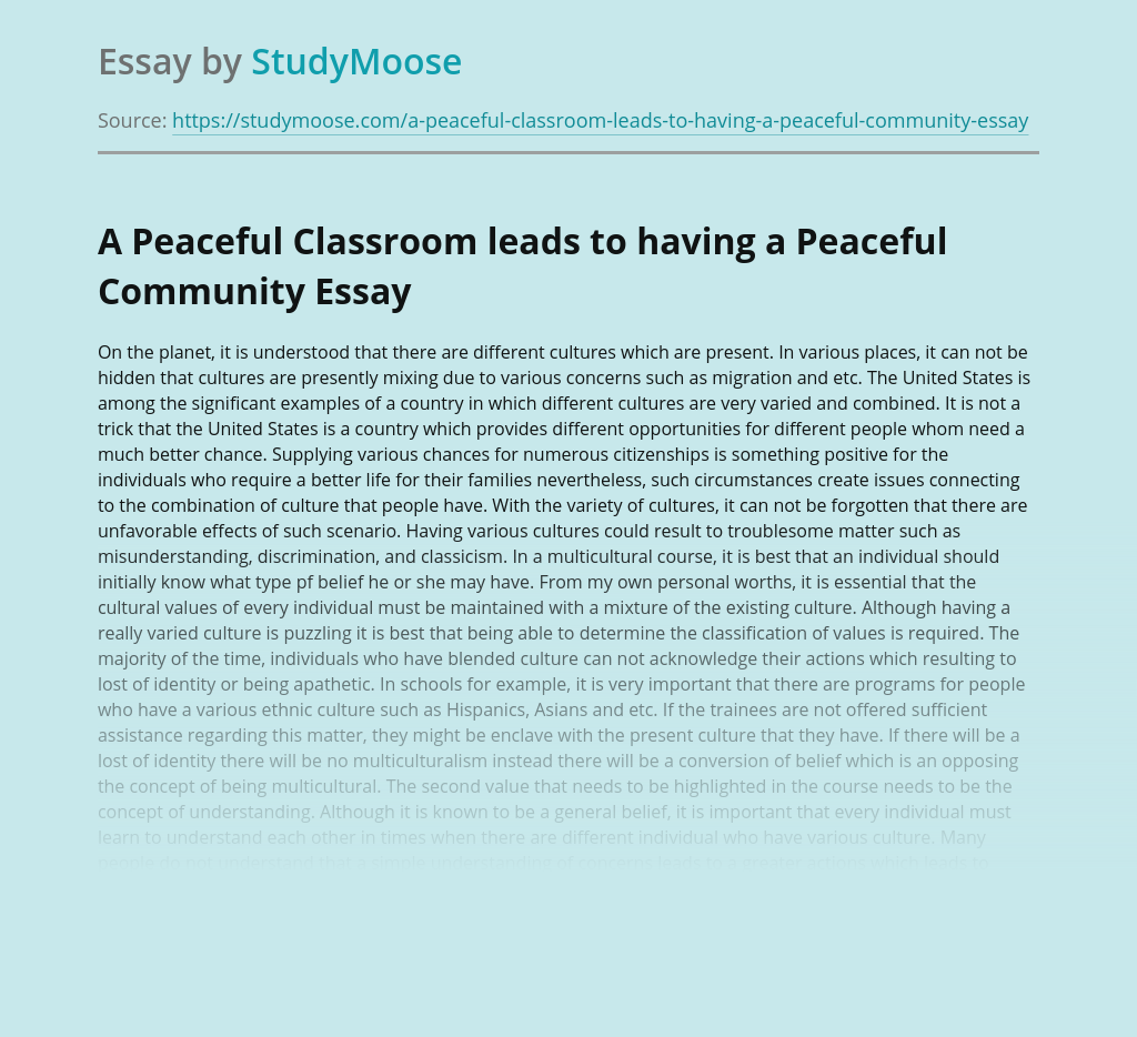 A Peaceful Classroom leads to having a Peaceful Community