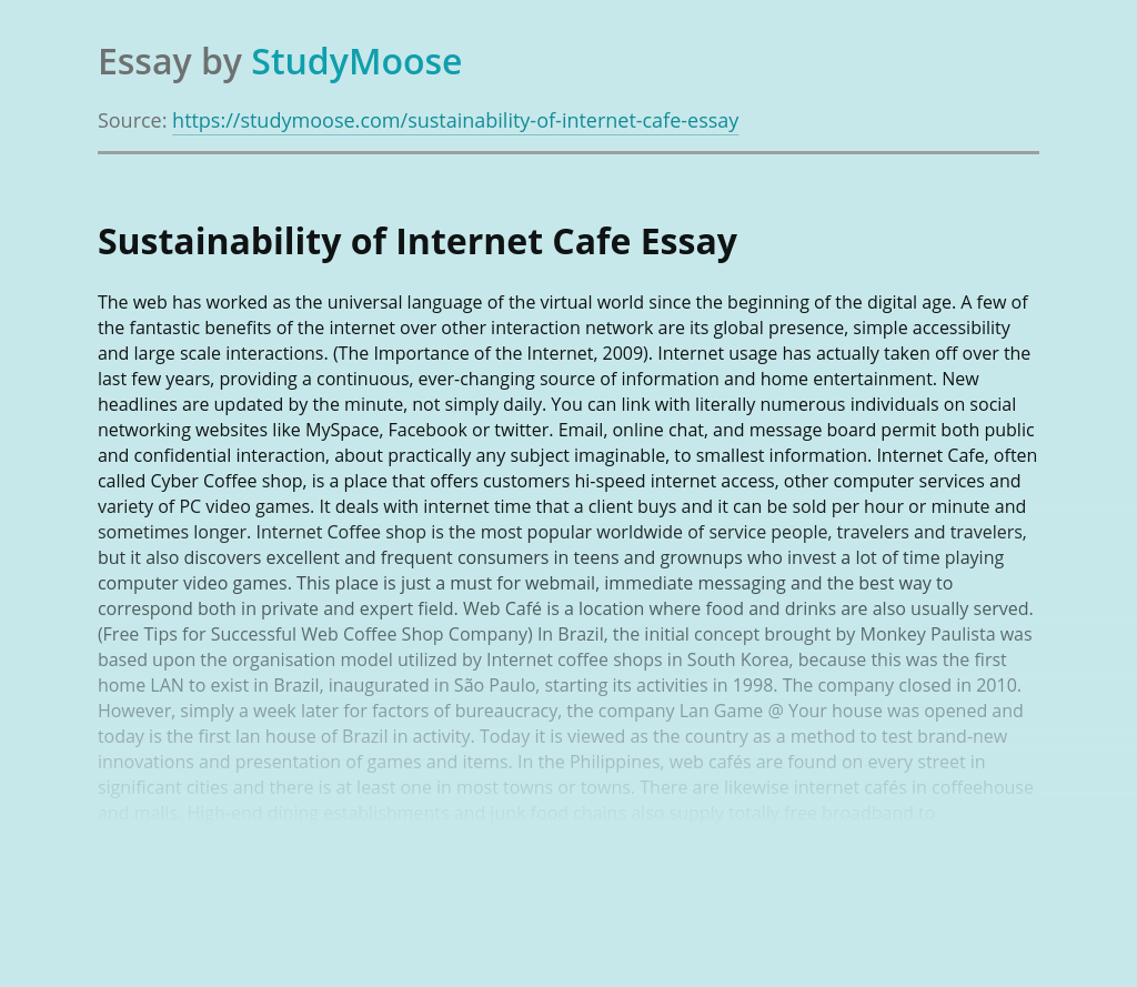 Sustainability of Internet Cafe