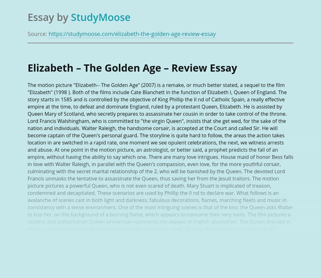 Elizabeth – The Golden Age – Review
