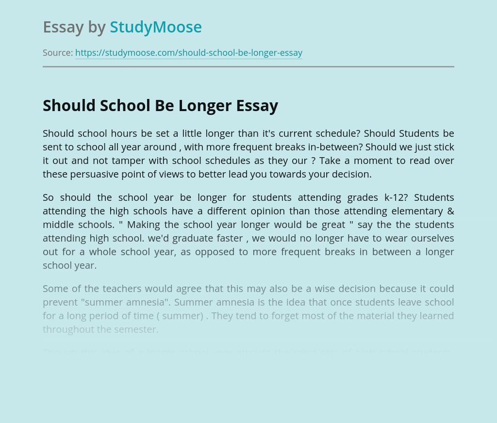 Should School Be Longer