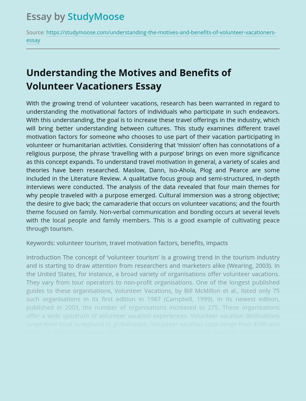 Understanding the Motives and Benefits of Volunteer Vacationers