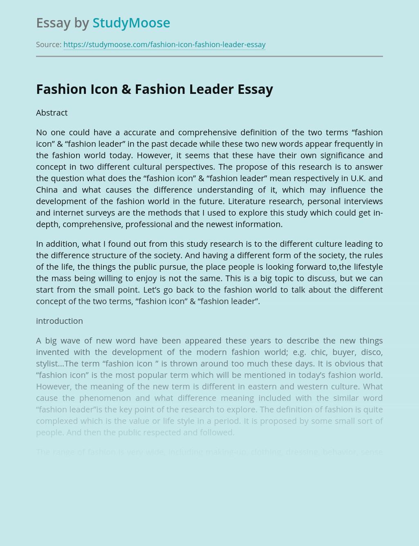 Fashion Icon & Fashion Leader