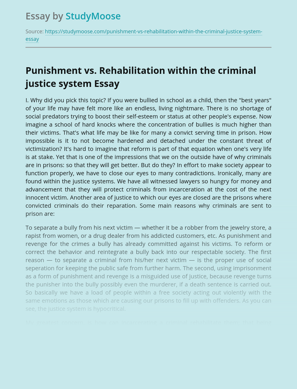 Punishment vs. Rehabilitation within the criminal justice system