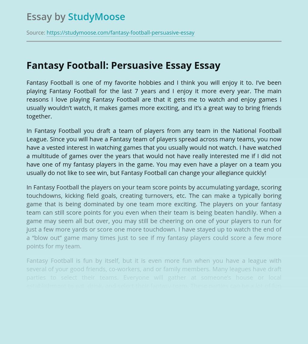 Fantasy Football: Persuasive Essay