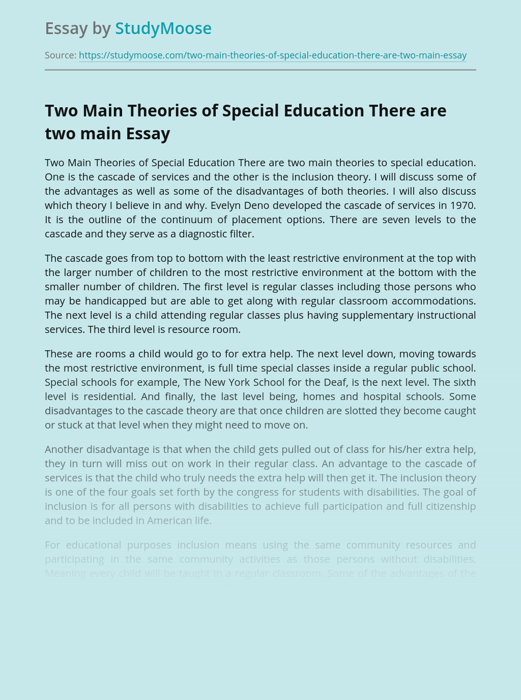 Two Main Theories of Special Education There are two main