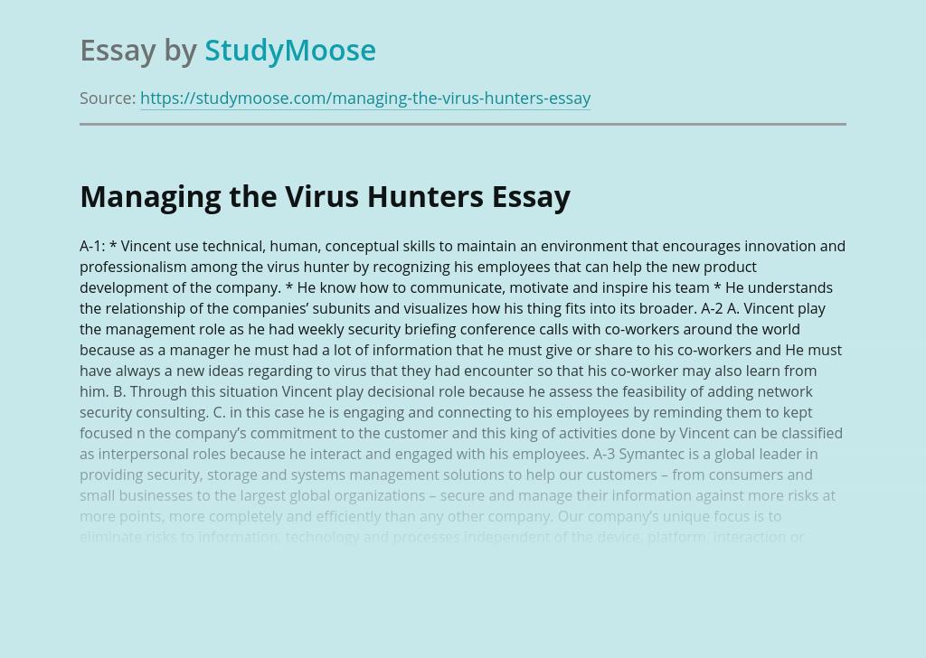 Managing the Virus Hunters