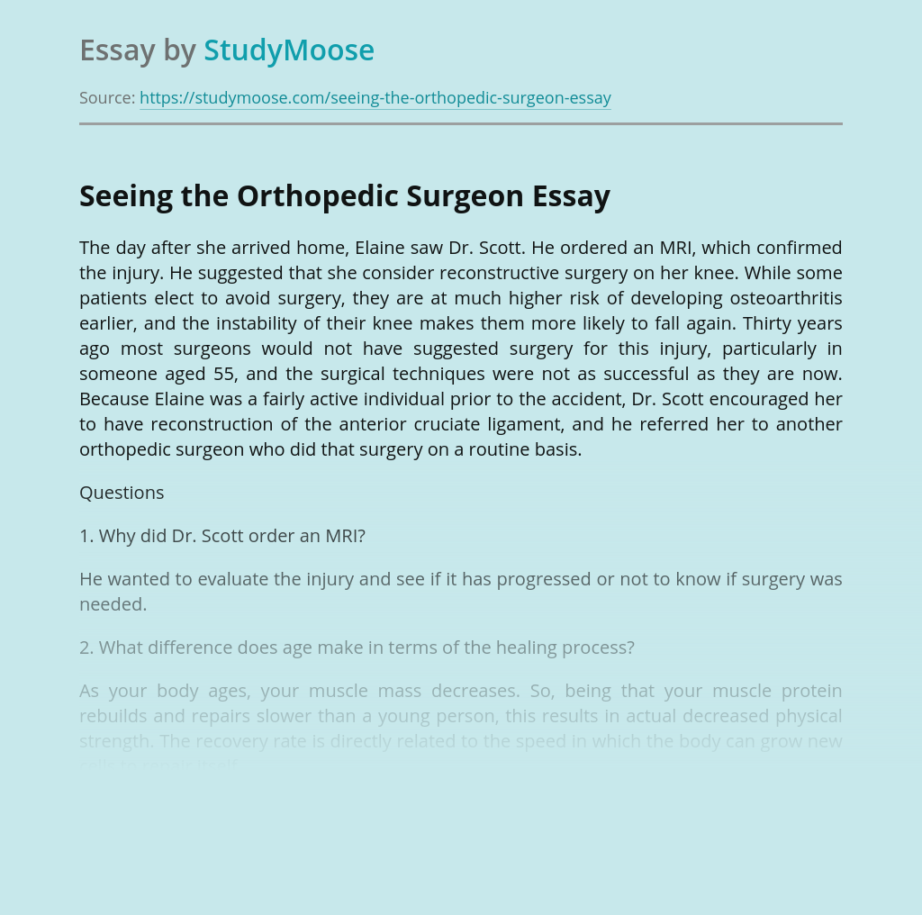 Seeing the Orthopedic Surgeon