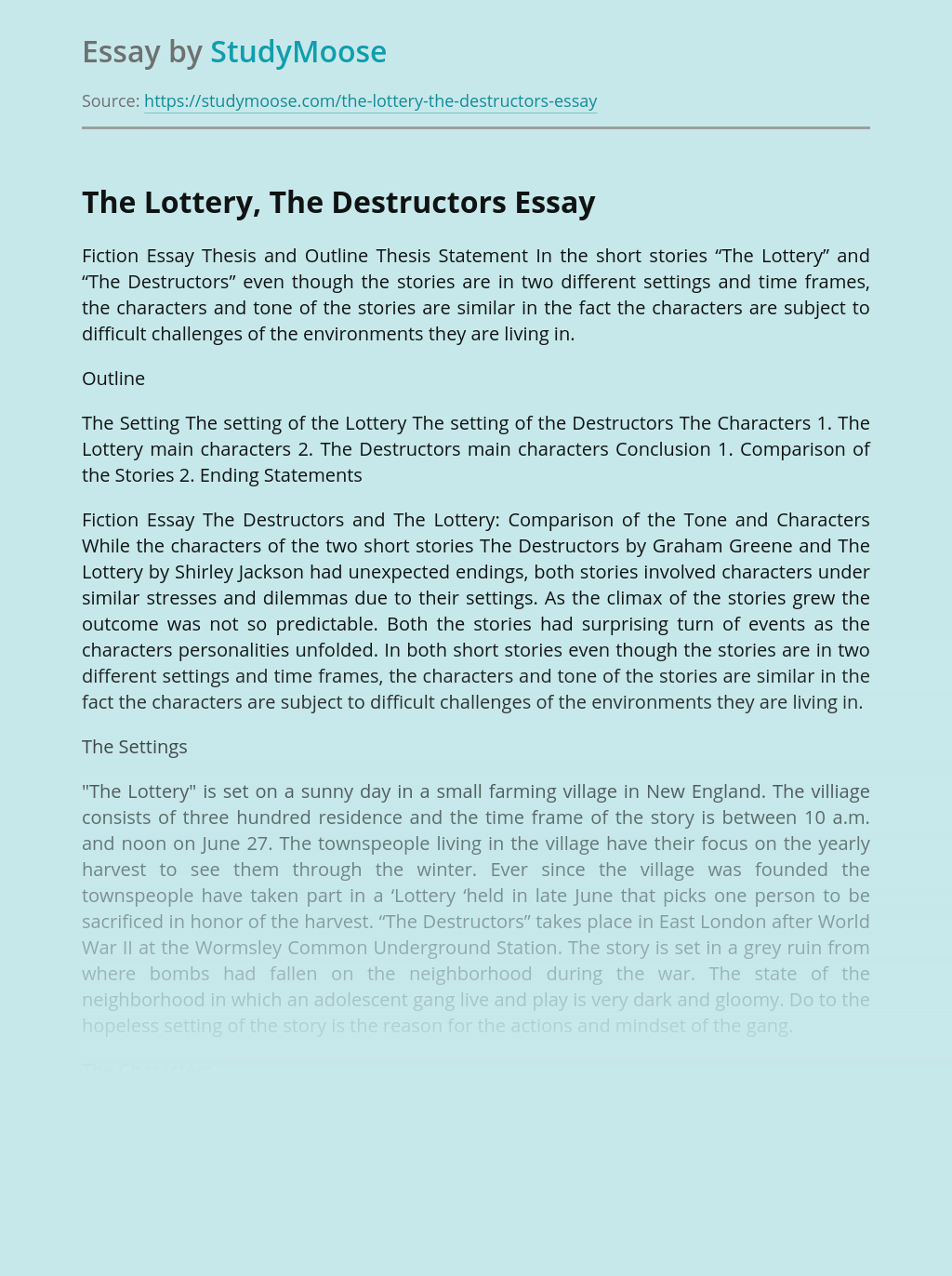 The Lottery, The Destructors