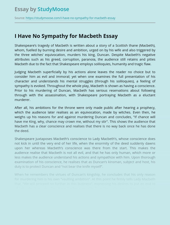 I Have No Sympathy for Macbeth