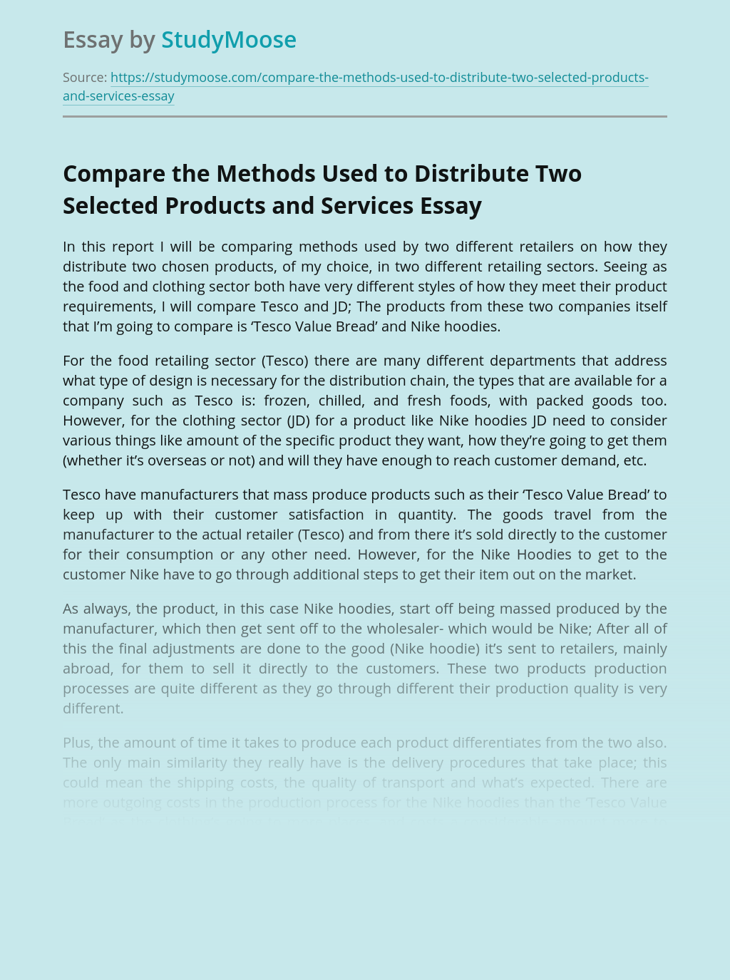 Compare the Methods Used to Distribute Two Selected Products and Services