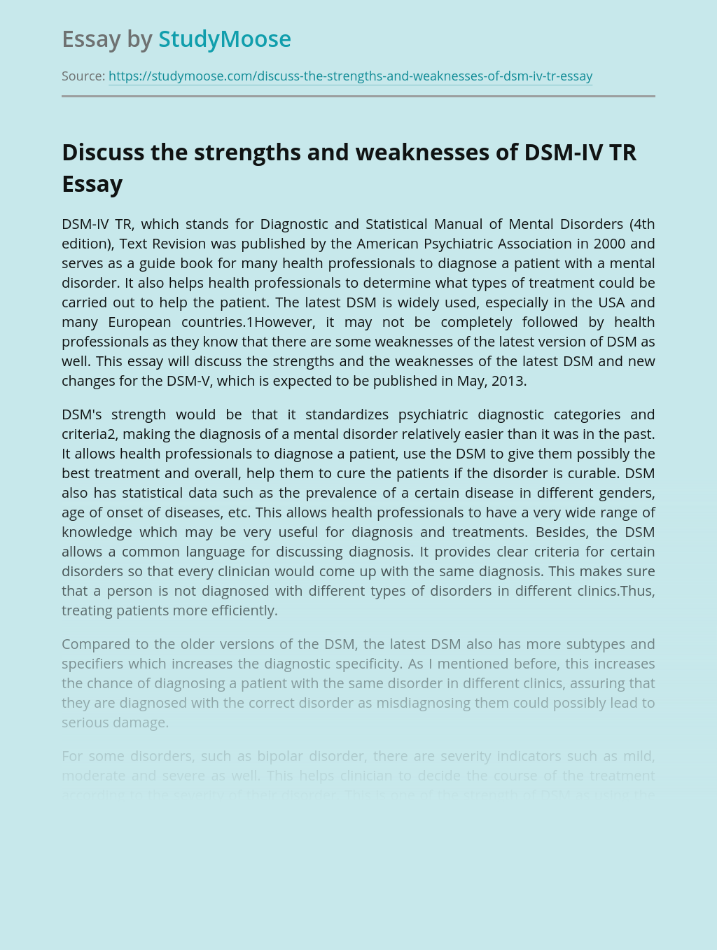 Discuss the strengths and weaknesses of DSM-IV TR