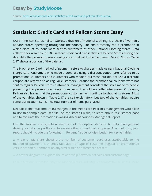 Statistics: Credit Card and Pelican Stores