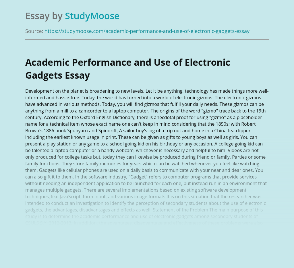 Academic Performance and Use of Electronic Gadgets