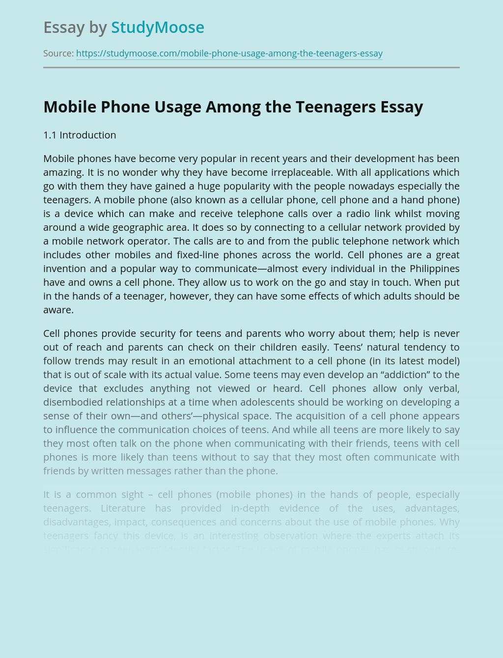 Mobile Phone Usage Among the Teenagers