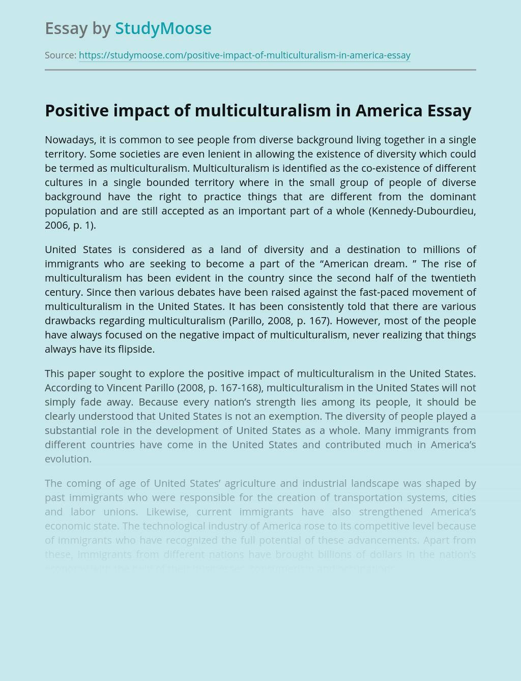 Positive impact of multiculturalism in America