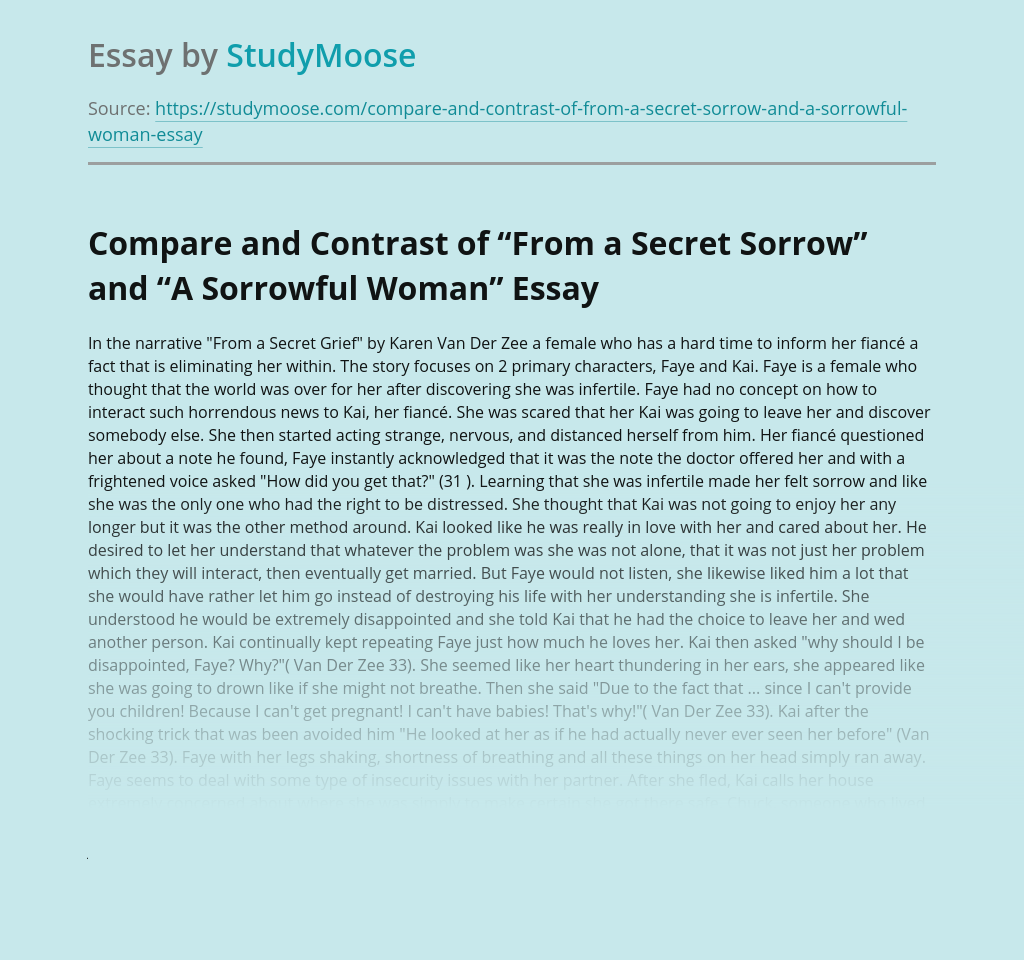 "Compare and Contrast of ""From a Secret Sorrow"" and ""A Sorrowful Woman"""