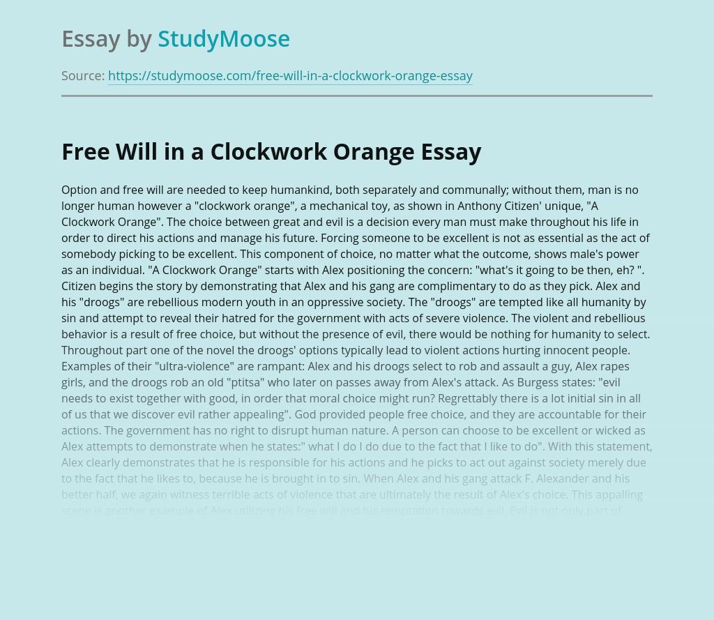 "Free Will In A ""Clockwork Orange"""