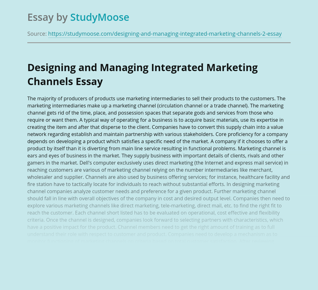 Essay about Designing and Managing Integrated Marketing Channels