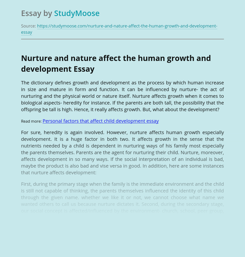 Nurture and nature affect the human growth and development