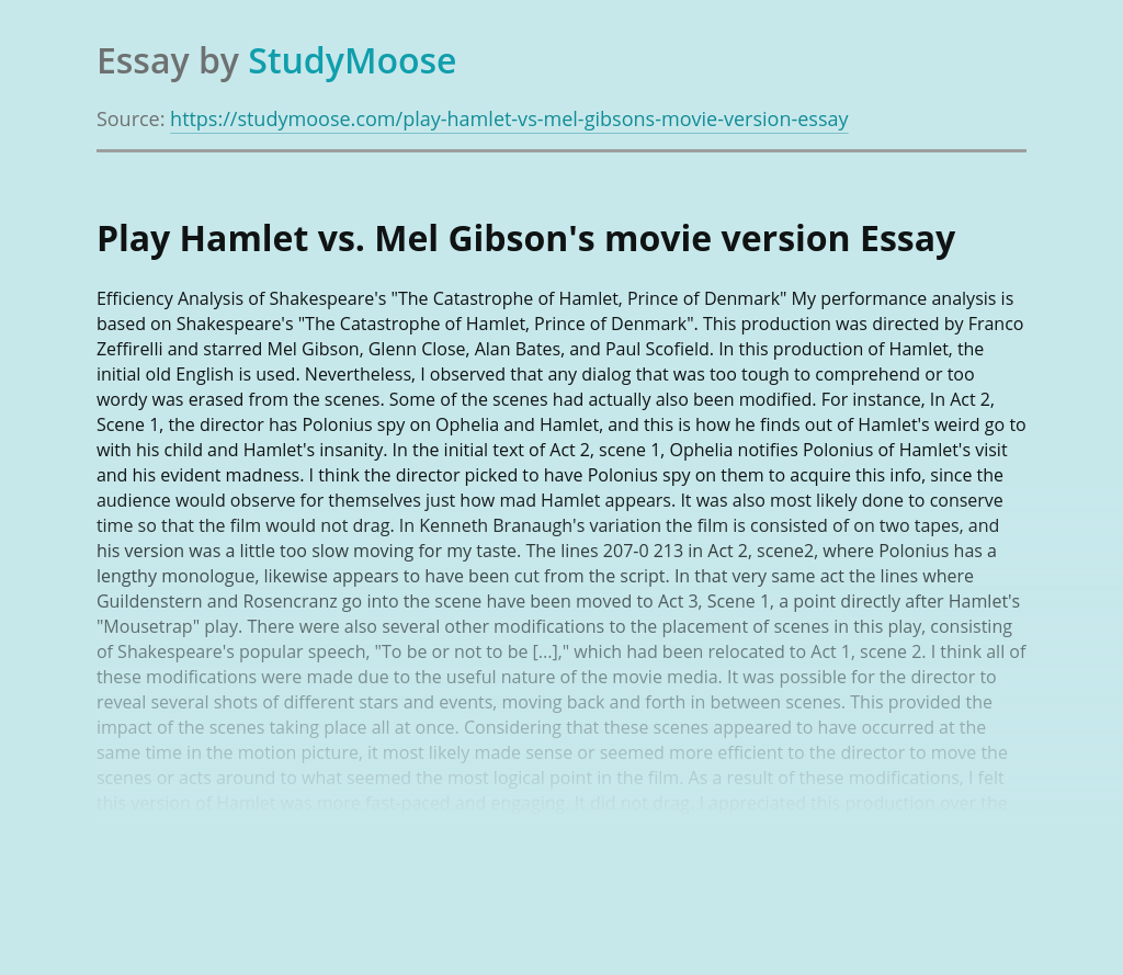 Play Hamlet vs. Mel Gibson's movie version