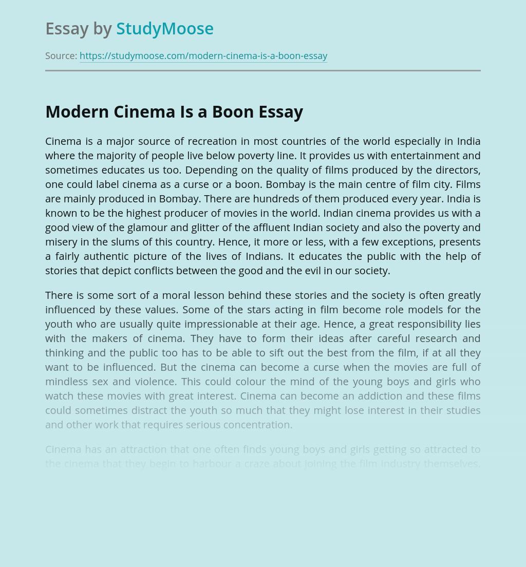 Modern Cinema Is a Boon