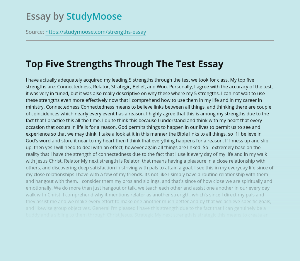Top Five Strengths Through The Test