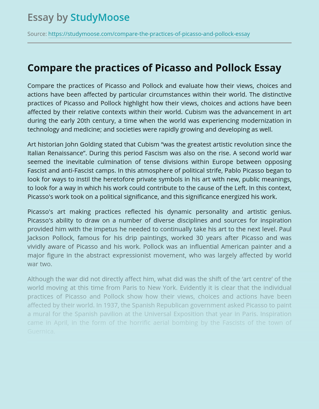 Compare the practices of Picasso and Pollock