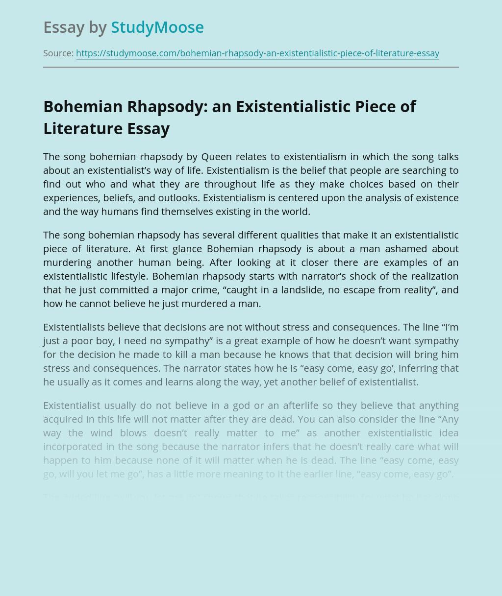 Bohemian Rhapsody: an Existentialistic Piece of Literature