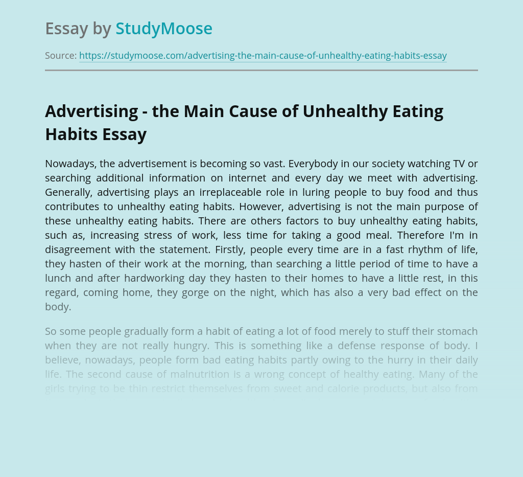 Advertising - the Main Cause of Unhealthy Eating Habits