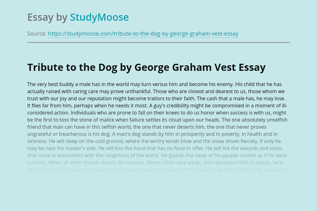 Tribute to the Dog by George Graham Vest