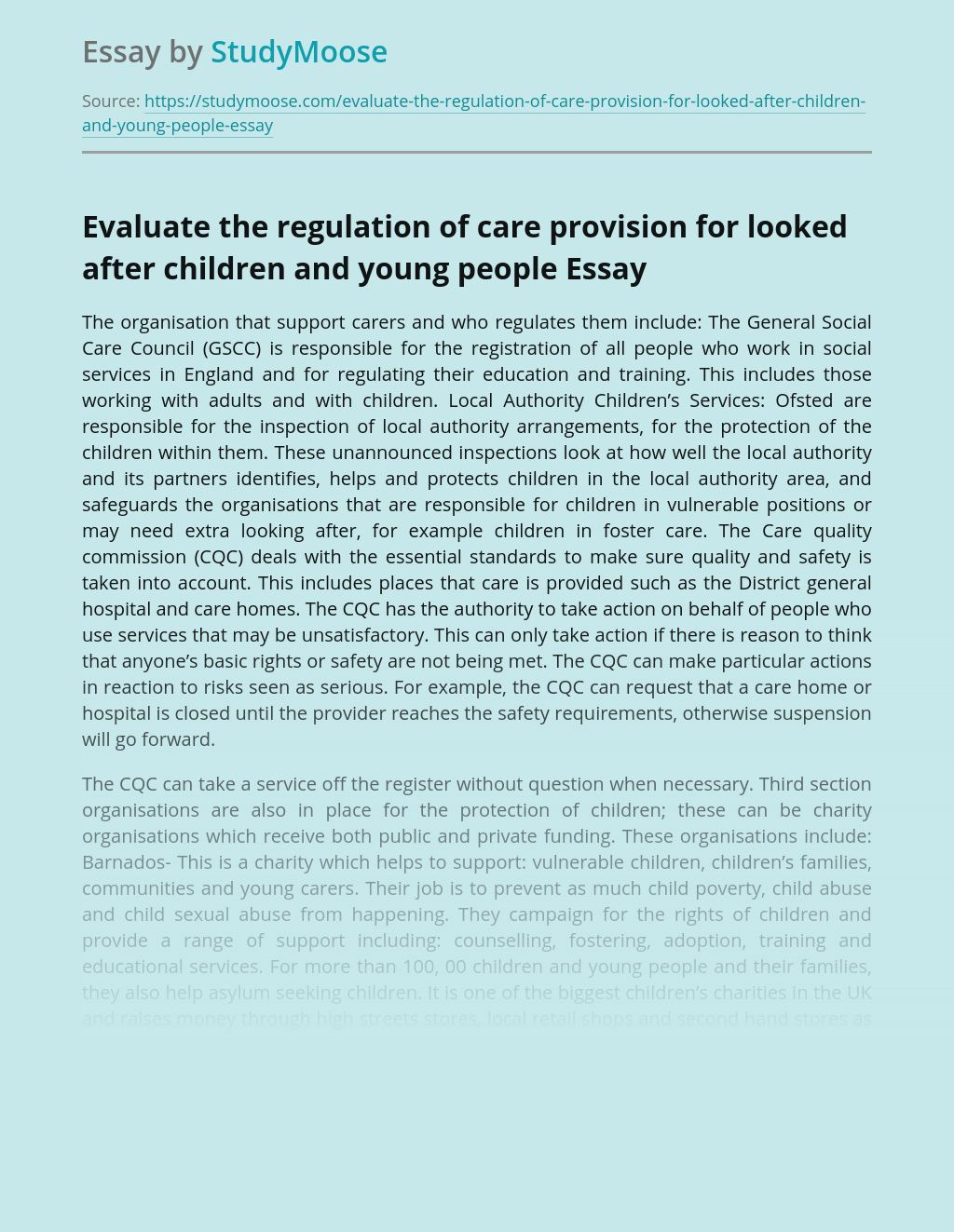 Evaluate the regulation of care provision for looked after children and young people