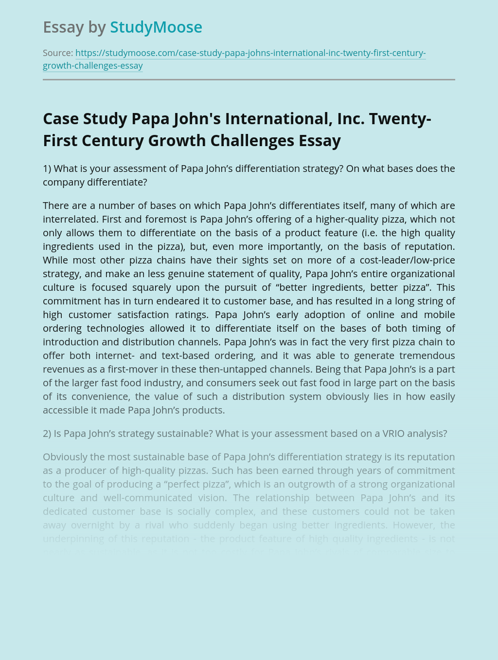 Case Study Papa John's International, Inc. Twenty-First Century Growth Challenges